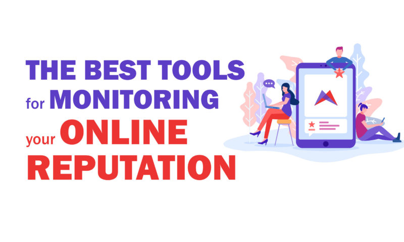 Best tools to monitor online reputation