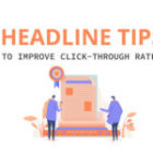 Headline tips to improve click-through rates