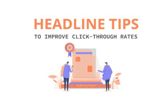 Headline tips guaranteed to improve click-through rates