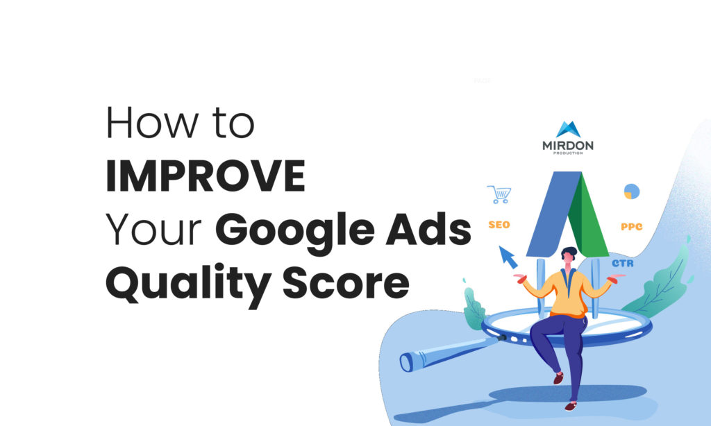 How to Improve Your Google Ads Quality Score